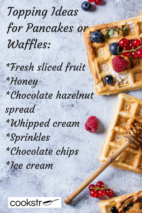 Topping Ideas for Pancakes or Waffles