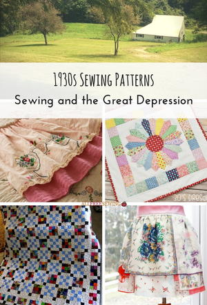 1930s Sewing Patterns: Sewing and the Great Depression