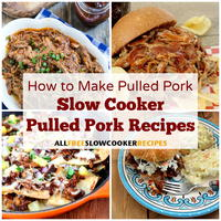 How to Make Pulled Pork: 13 Slow Cooker Pulled Pork Recipes + Bonus Recipes