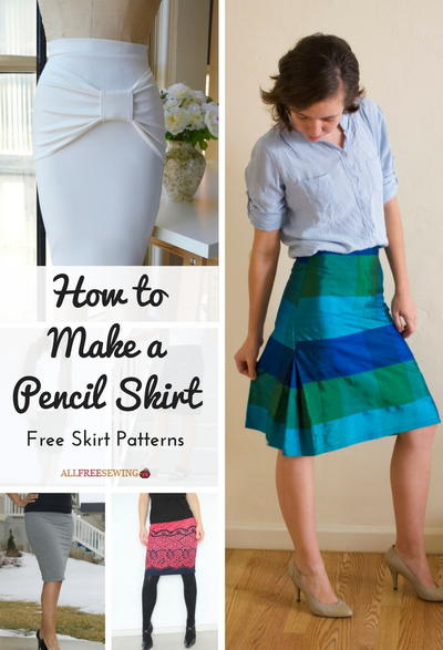 How To Make A Pencil Skirt 11 Free Skirt Patterns Allfreesewing
