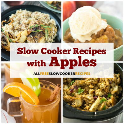 16 Slow Cooker Recipes with Apples