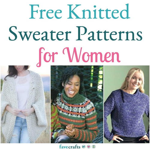 25 Free Knitting Patterns For Womens Sweaters Favecrafts