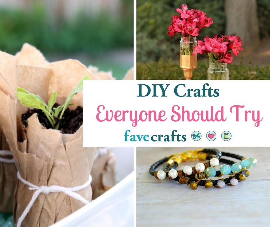 50 DIY Crafts Everyone Should Try