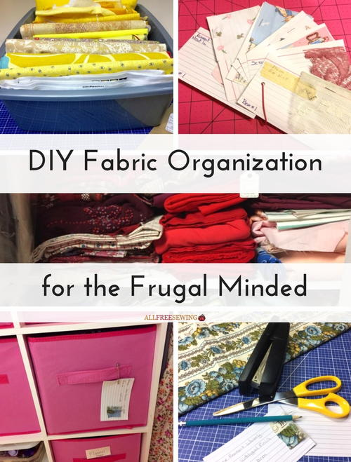 DIY Fabric Organization for the Frugal Minded