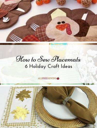 How to sew placemats 6 holiday craft ideas allfreesewing my notes solutioingenieria Choice Image