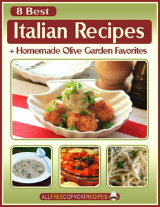 8 Best Italian Recipes + Homemade Olive Garden Favorites Free eCookbook