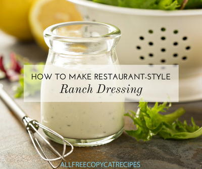 How to Make Restaurant Style Ranch Dressing
