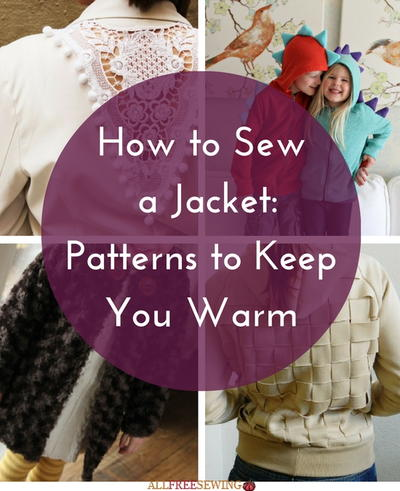 How to Sew a Jacket: 25 Patterns to Keep You Warm | AllFreeSewing.com