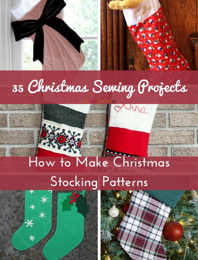 35 christmas sewing projects how to make christmas stocking