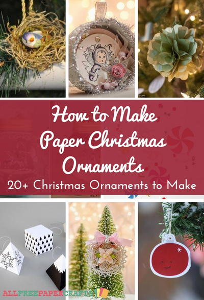 how to make paper christmas ornaments 20 diy christmas ornaments to make