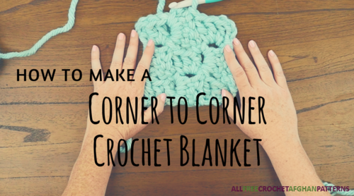 Corner to Corner Crochet Blanket