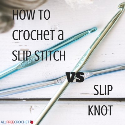 How to Crochet a Slip Stitch vs Slip Knot