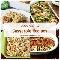 23 Low Carb Casseroles