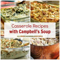12 Campbell's Recipes: Casserole Recipes with Campbell's Soup