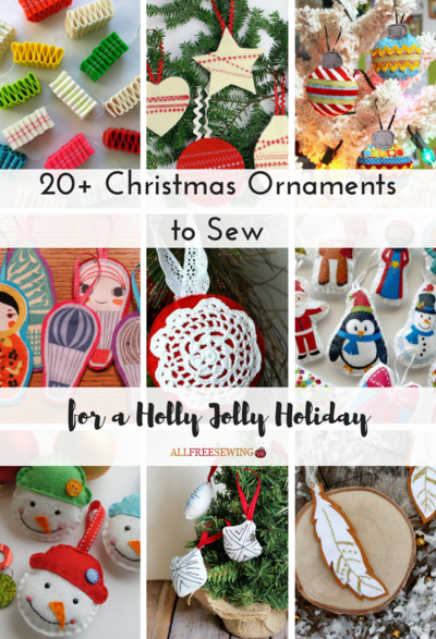 20+ Christmas Ornaments to Sew for a Holly Jolly Holiday ...