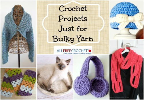 15 Bulky Yarn Crochet Patterns Allfreecrochet