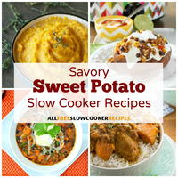 12 Savory Sweet Potato Slow Cooker Recipes