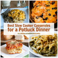 30 Best Slow Cooker Casserole Recipes for a Potluck Dinner
