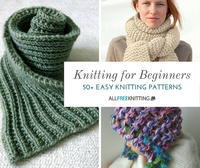 Knitting for Beginners: 50+ Easy Knitting Patterns