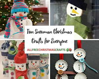 50+ Fun Snowman Christmas Crafts for Everyone