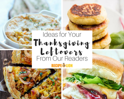 Ways to Use Your Thanksgiving Leftovers
