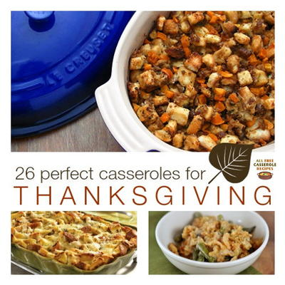 26 Perfect Casseroles for Thanksgiving