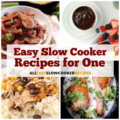 11 easy slow cooker recipes for one allfreeslowcookerrecipes great for busy days when you need a low maintenance meal but they are also known for making large quantities of food if youre only cooking for one forumfinder Choice Image