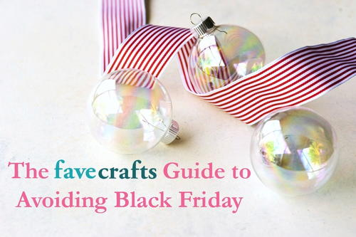 The FaveCrafts Guide to Avoiding Black Friday