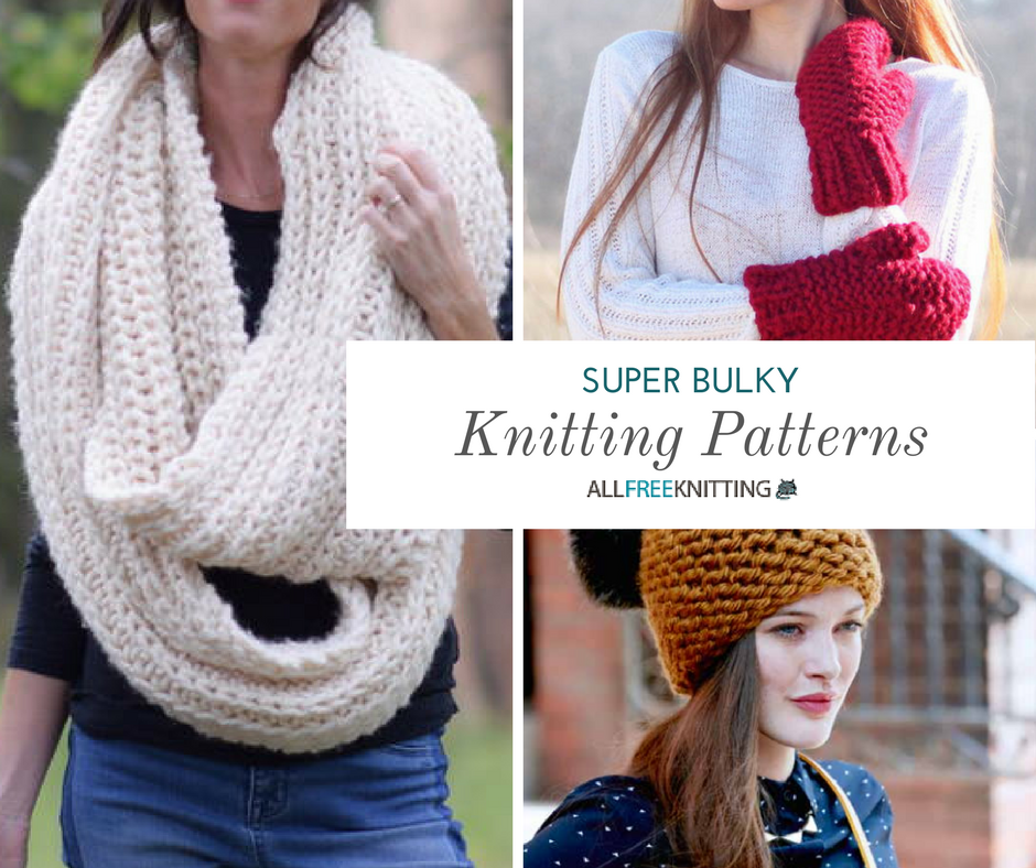 46 Super Bulky Knitting Patterns for Winter | AllFreeKnitting.com