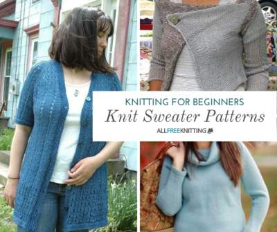 Knitting for Beginners 17 Speedy Sweaters