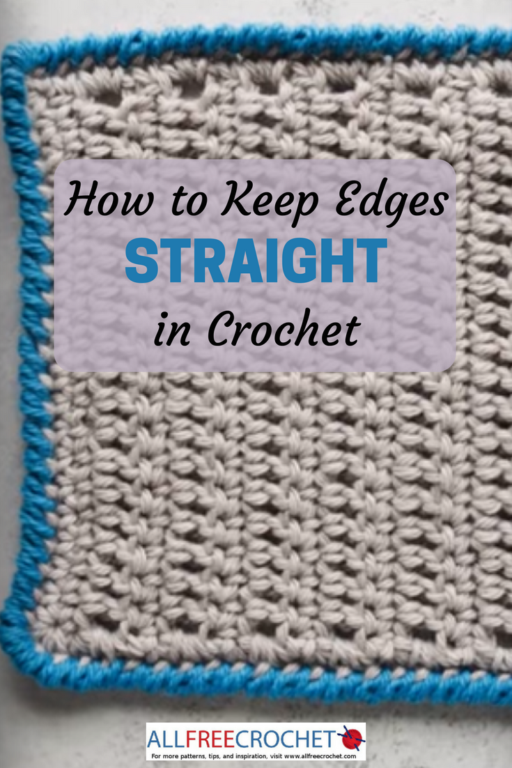 How to Keep Edges Straight in Crochet | AllFreeCrochet.com