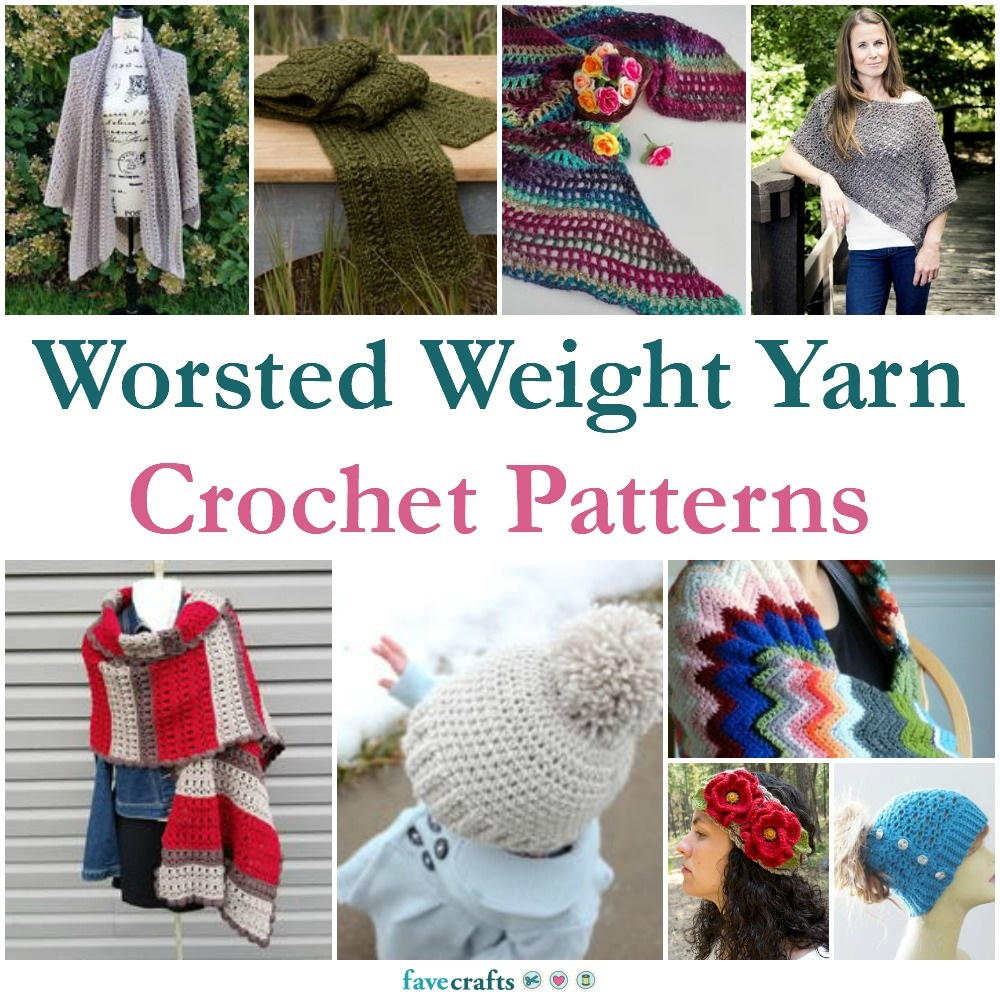 69 Worsted Weight Yarn Crochet Patterns | FaveCrafts.com