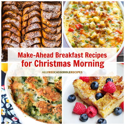 18 easy make ahead breakfast recipes for christmas morning allfreecasserolerecipescom - Make Ahead Christmas Dinner Recipes