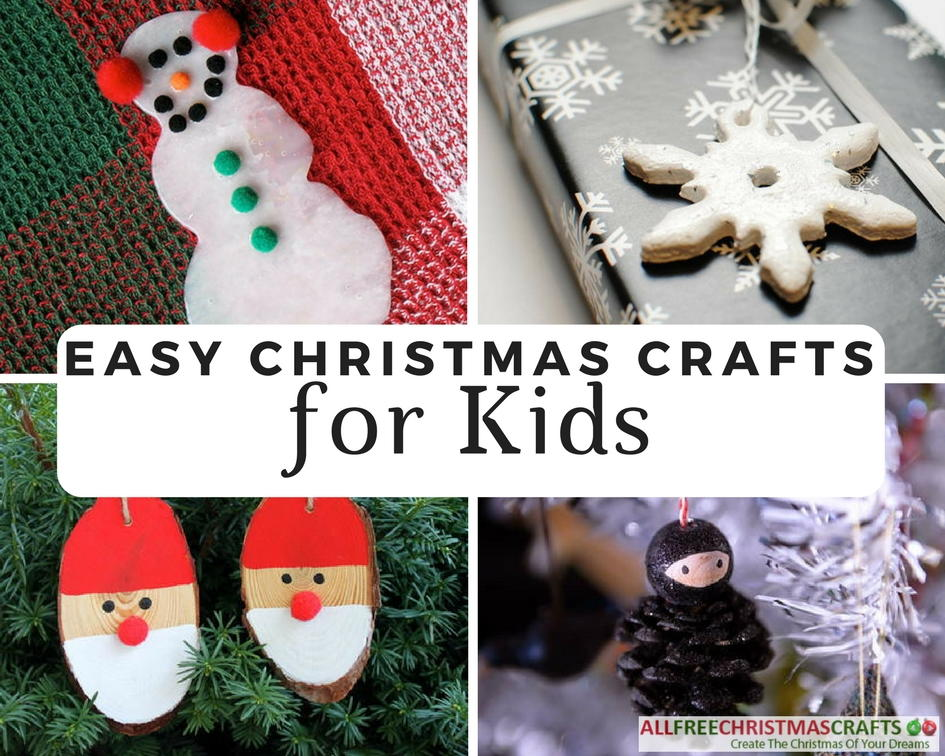 38 Really Easy Christmas Crafts For Kids Allfreechristmascrafts Com