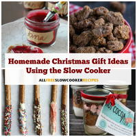 25 Homemade Christmas Gift Ideas (Using Your Slow Cooker)