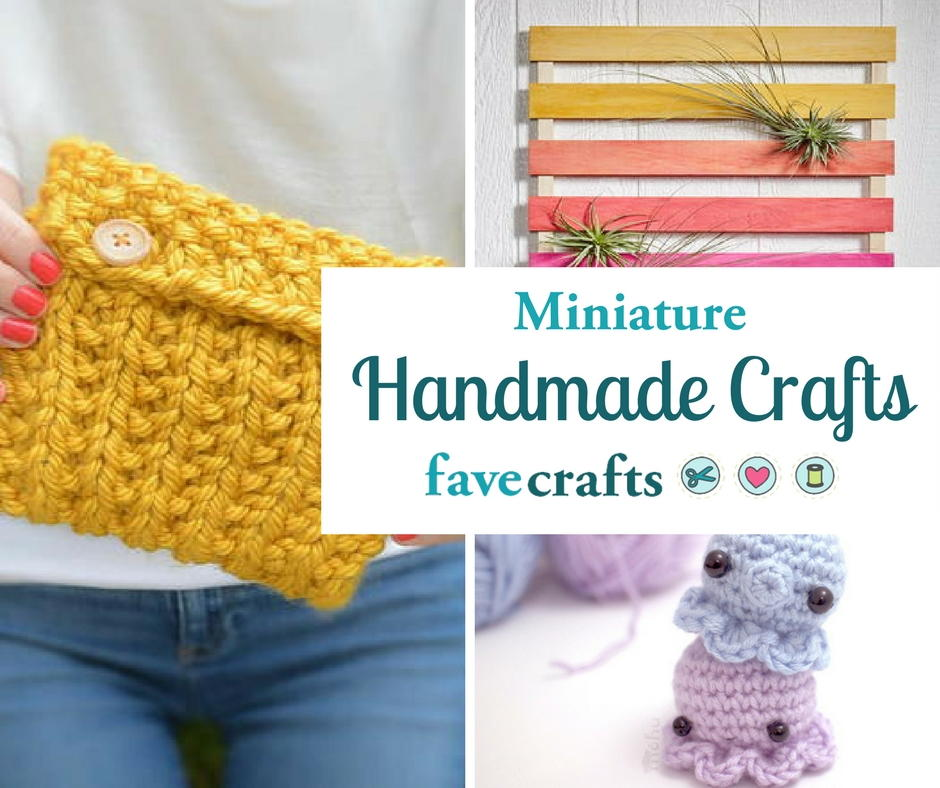 30 mini handmade craft ideas favecrafts solutioingenieria Image collections