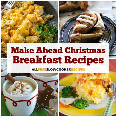 what do you remember about christmas as a child i bet all of your memories start with waking up early and rushing down the stairs to see what presents - Make Ahead Christmas Dinner Recipes