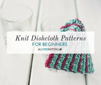 12 Knit Dishcloth Patterns for Beginners