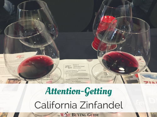 Attention-Getting California Zinfandel