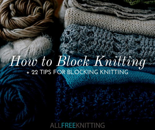 How to Block Knitting