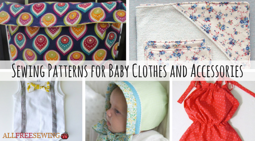 42 Sewing Patterns For Baby Clothes And Accessories Allfreesewing