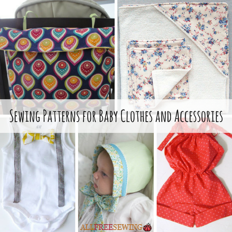 42 Sewing Patterns for Baby Clothes and Accessories | AllFreeSewing.com