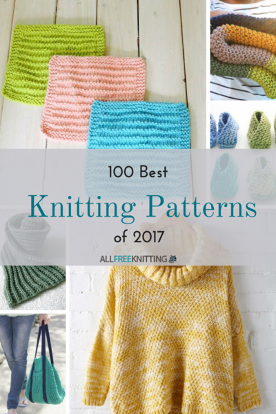 Best Of 2017 100 Free Knitting Patterns You Loved This Year