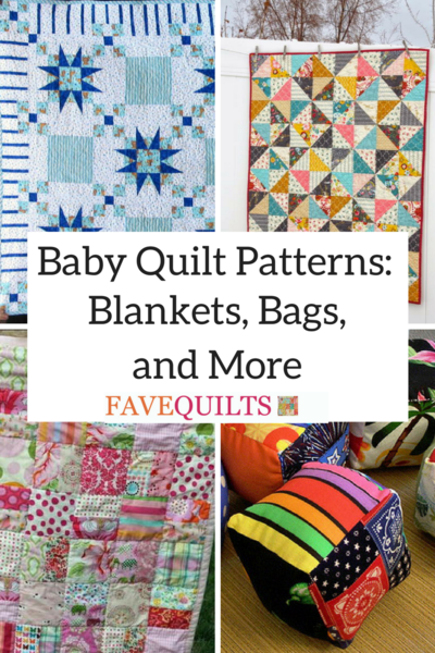 Baby Quilt Patterns Blankets Bags and More