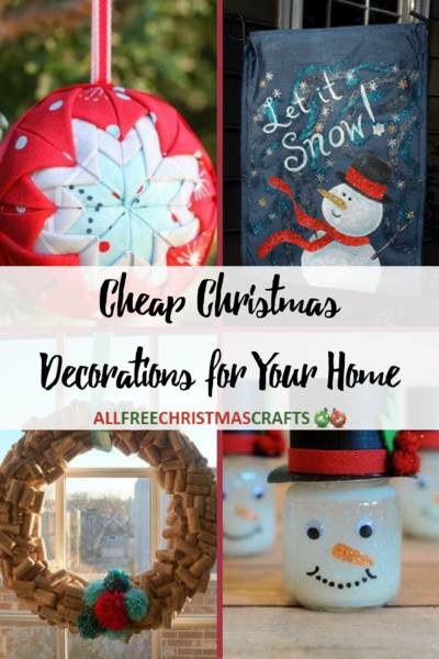 45 cheap christmas decorations for your home allfreechristmascraftscom - Christmas Decorations On The Cheap