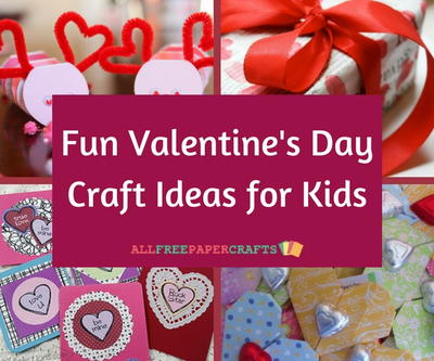 16 Fun Valentine S Day Craft Ideas For Kids Allfreepapercrafts Com