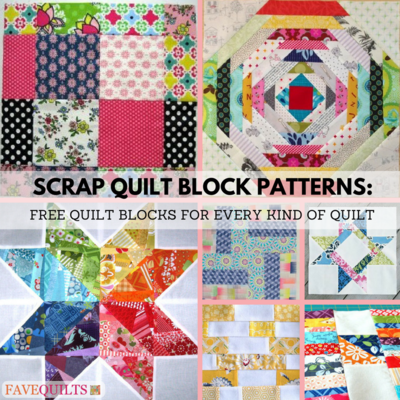 9 Scrap Quilt Block Patterns Free Quilt Blocks For Every Kind Of