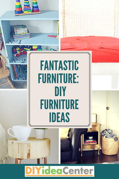 Fantastic Furniture 24 DIY Furniture Ideas