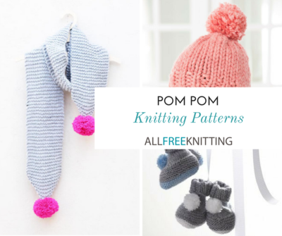 28 Pom Pom Knitting Patterns