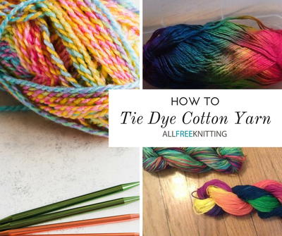 How To Tie Dye Cotton Yarn